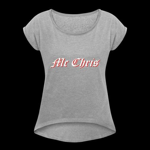 McChrislOGO11 - Frauen T-Shirt mit gerollten Ärmeln