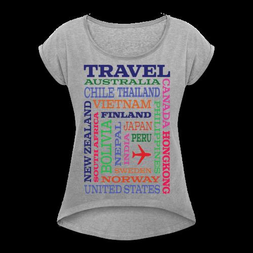Travel Places design - Naisten T-paita, jossa rullatut hihat