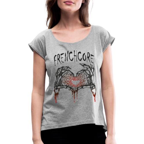 Frenchcore Heart 02 - Frauen T-Shirt mit gerollten Ärmeln