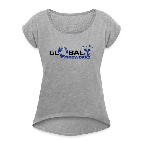 Global Fireworks - Frauen T-Shirt mit gerollten Ärmeln