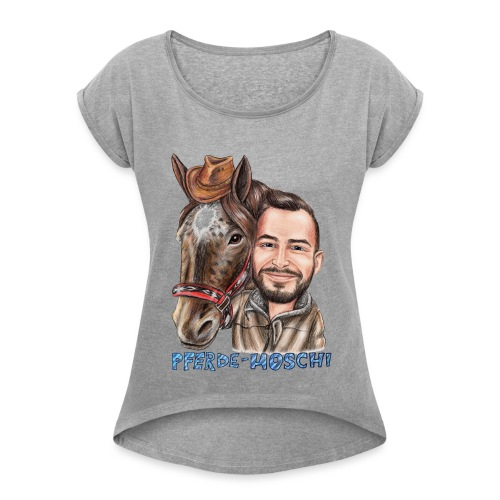 Pferde-Hoschi Kollektion hinten - Frauen T-Shirt mit gerollten Ärmeln