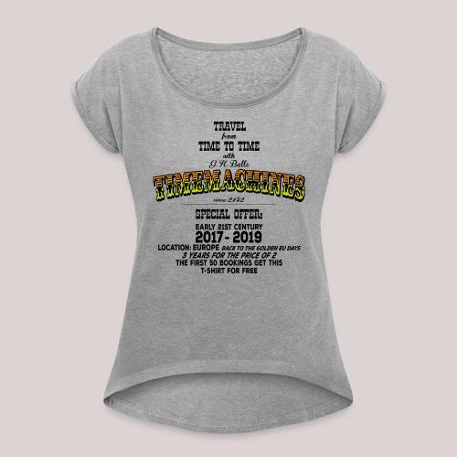 Timemachine Promoshirt for Bright Shirt EU Edition - Frauen T-Shirt mit gerollten Ärmeln