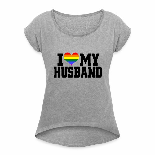 I Heart My Husband - Women's T-Shirt with rolled up sleeves