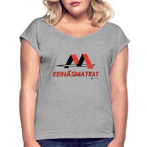 Keihäsmatkat - Naisten T-paita, jossa rullatut hihat