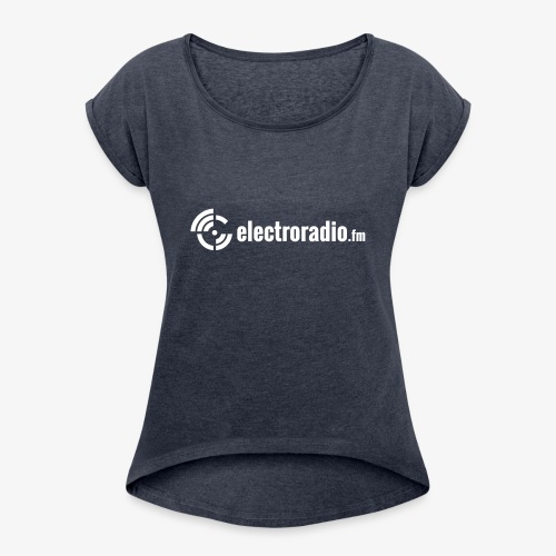 electroradio.fm - Frauen T-Shirt mit gerollten Ärmeln