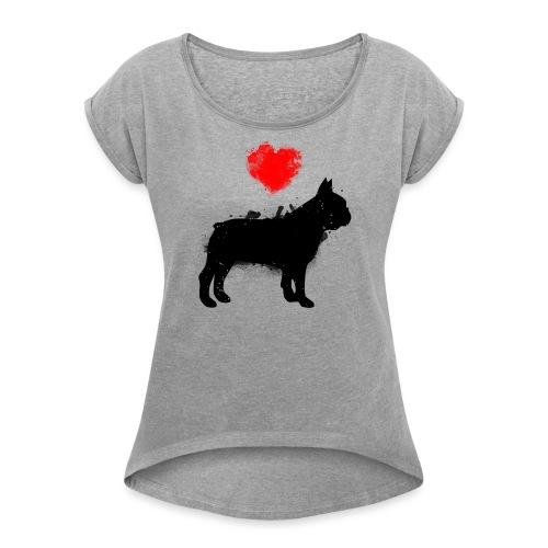 Französische Bulldogge Wunschname - Frauen T-Shirt mit gerollten Ärmeln