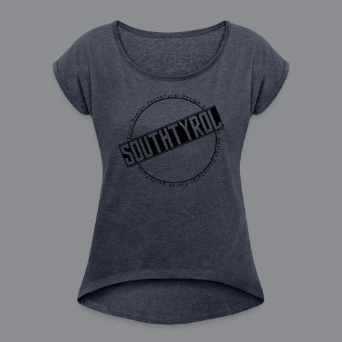 SouthTyrol Kreisform - Frauen T-Shirt mit gerollten Ärmeln