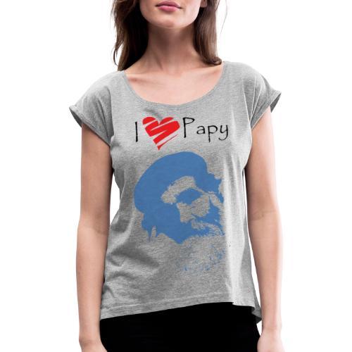 ilovepapy - T-shirt à manches retroussées Femme