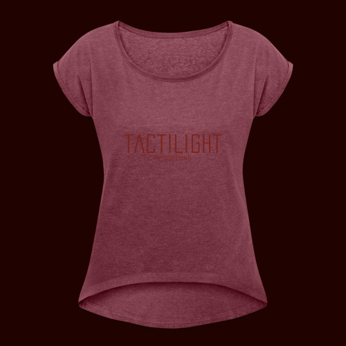 TACTILIGHT - Women's T-Shirt with rolled up sleeves