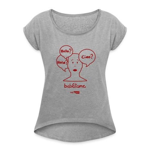 Babelisme - Maglietta da donna con risvolti