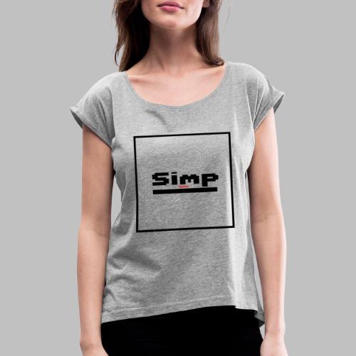 Standard Simp Logo Design - Vrouwen T-shirt met opgerolde mouwen