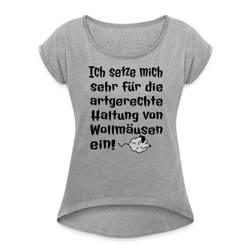 Wollmaus Staub Putzen Haushalt Wohnung Spruch - Frauen T-Shirt mit gerollten Ärmeln