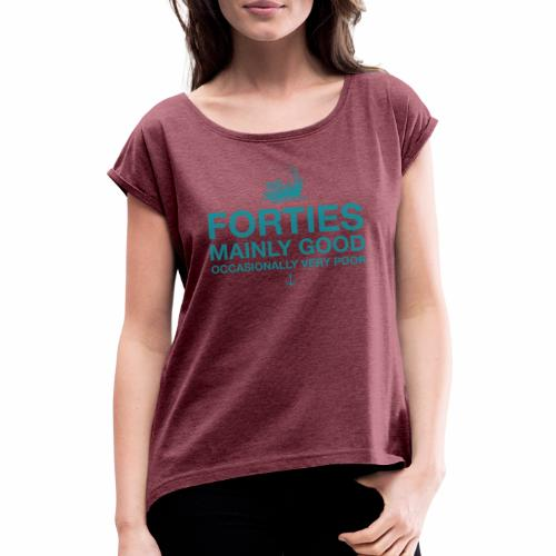 Forties - Women's T-Shirt with rolled up sleeves