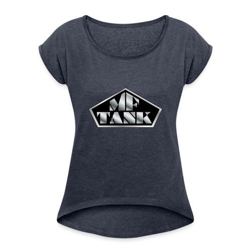 MFTANK FAN GOODY - Frauen T-Shirt mit gerollten Ärmeln