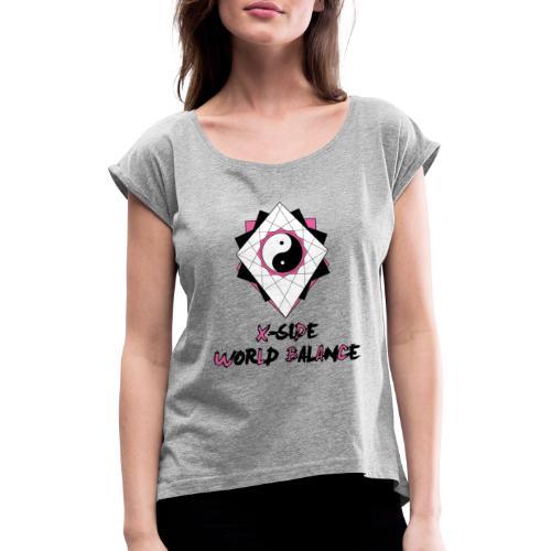 X-SIDE - World Balance - Series: Pink - T-shirt med upprullade ärmar dam