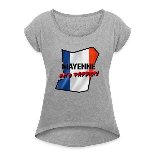 Mayenne Auto Passion FRA - T-shirt à manches retroussées Femme