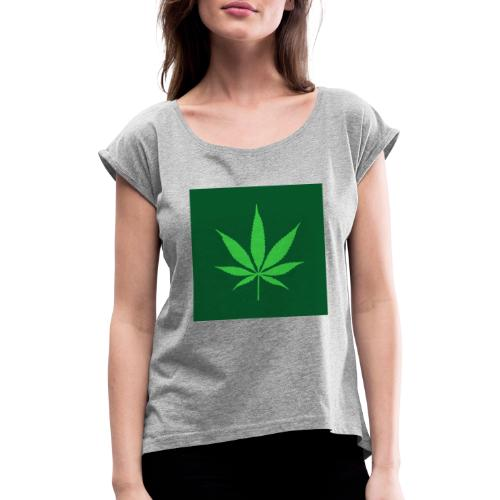 Hemp CBD - Women's T-Shirt with rolled up sleeves