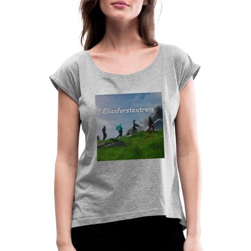 Eliasforstextre - Frauen T-Shirt mit gerollten Ärmeln