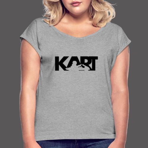 KART - Frauen T-Shirt mit gerollten Ärmeln