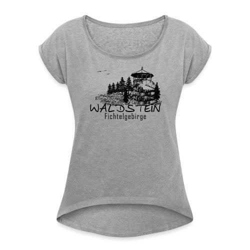 Waldstein im Fichtelgebirge - Frauen T-Shirt mit gerollten Ärmeln