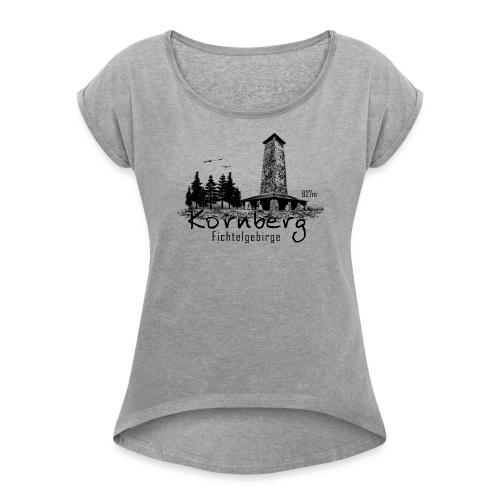 Kronberg Fichtelgebirge - Frauen T-Shirt mit gerollten Ärmeln