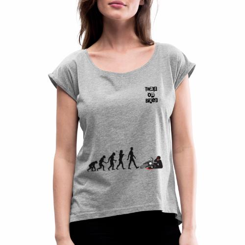 Evolution - Women's T-Shirt with rolled up sleeves