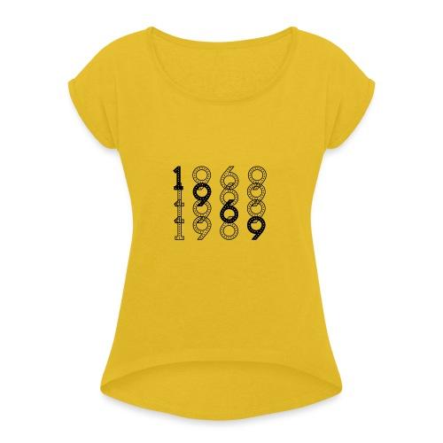 1969 syntymävuosi - Naisten T-paita, jossa rullatut hihat