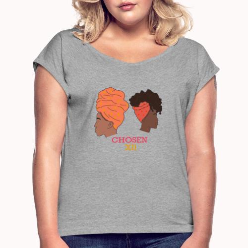 Headwrapped Princesses - Vrouwen T-shirt met opgerolde mouwen