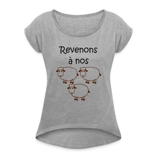 revenons-a-nos utons - T-shirt à manches retroussées Femme