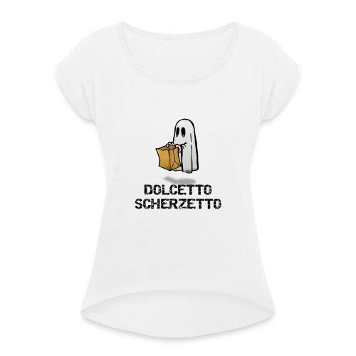 Dolcetto Scherzetto Magliette Bambini Uomo Donna - Maglietta da donna con risvolti