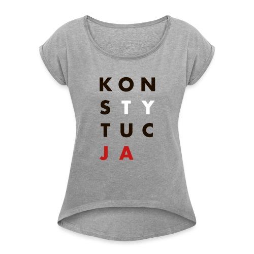 konsTYtucJA - Koszulka damska z lekko podwiniętymi rękawami