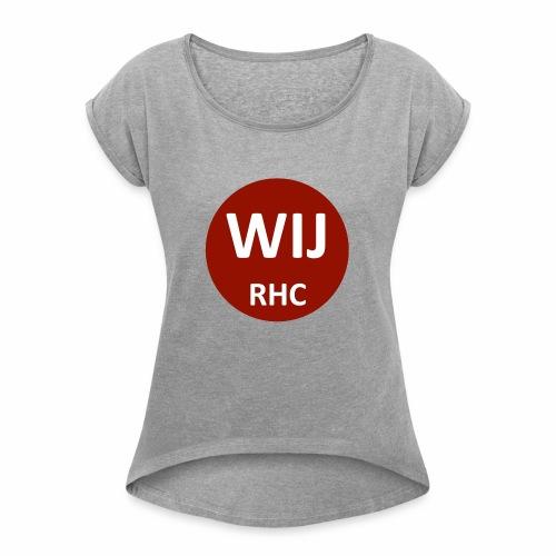 WIJ RHC - Vrouwen T-shirt met opgerolde mouwen