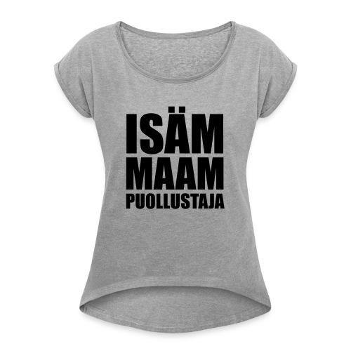 PuollustajaB - Naisten T-paita, jossa rullatut hihat