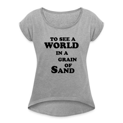 grainofsand - Vrouwen T-shirt met opgerolde mouwen