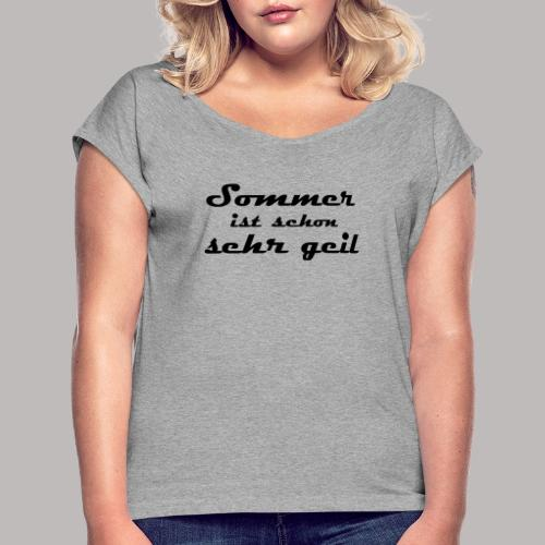 summer is very cool - Women's T-Shirt with rolled up sleeves