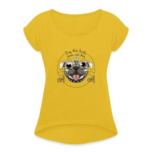 Dog that barks does not bite - Maglietta da donna con risvolti