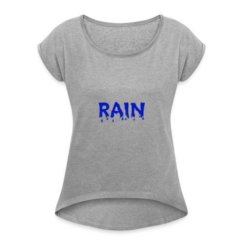 RAIN Logo - Frauen T-Shirt mit gerollten Ärmeln