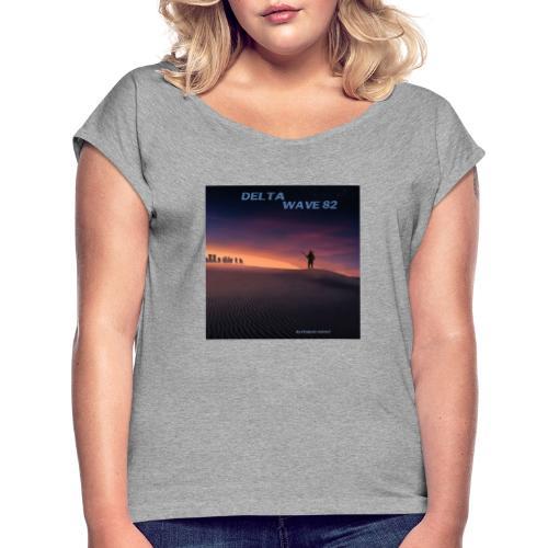 Delta Wave 82 - Dystopian Sunset - Naisten T-paita, jossa rullatut hihat