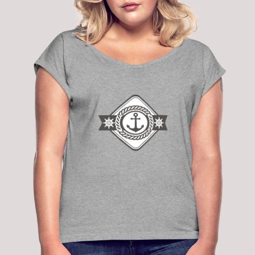 Anker und Steuerrad - Frauen T-Shirt mit gerollten Ärmeln