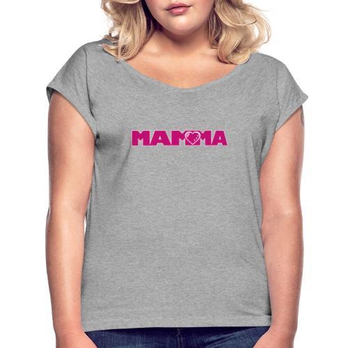 MAMMA - T-shirt med upprullade ärmar dam
