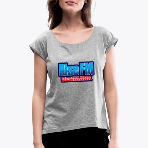 Rise FM Denmark Text Only Logo - Women's T-Shirt with rolled up sleeves