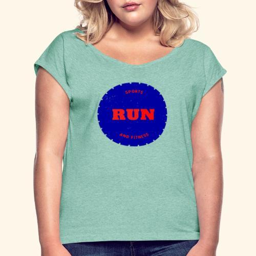 Run et fitniss - T-shirt à manches retroussées Femme