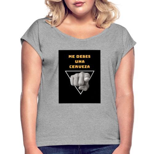 Camiseta Cerveza - Camiseta con manga enrollada mujer