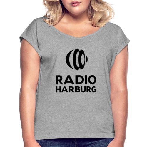 Radio Harburg - Frauen T-Shirt mit gerollten Ärmeln