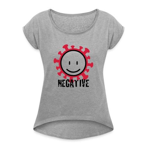 negative corona - Vrouwen T-shirt met opgerolde mouwen