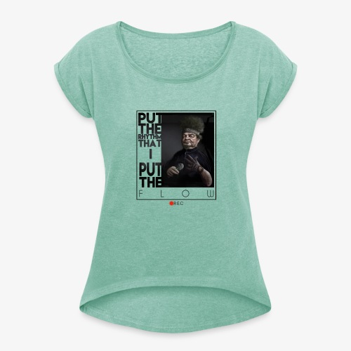 bboy forever - Camiseta con manga enrollada mujer