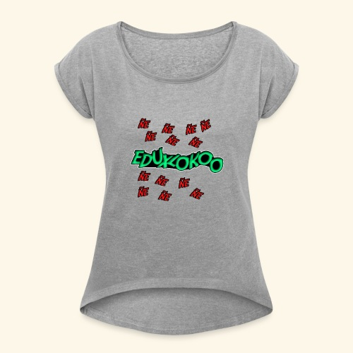 logo de eduxlokoo ñe - Camiseta con manga enrollada mujer