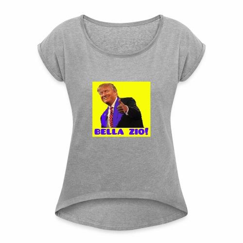 Bella zio, Trump! - Maglietta da donna con risvolti