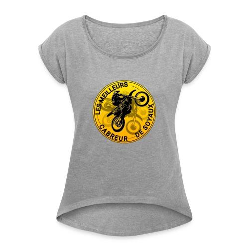 T-shirt MeilleursCrabreursDeSoyaux officielle - T-shirt à manches retroussées Femme