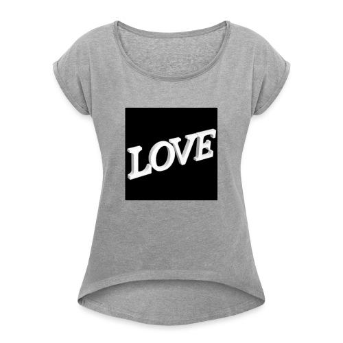 Love Me - T-shirt à manches retroussées Femme